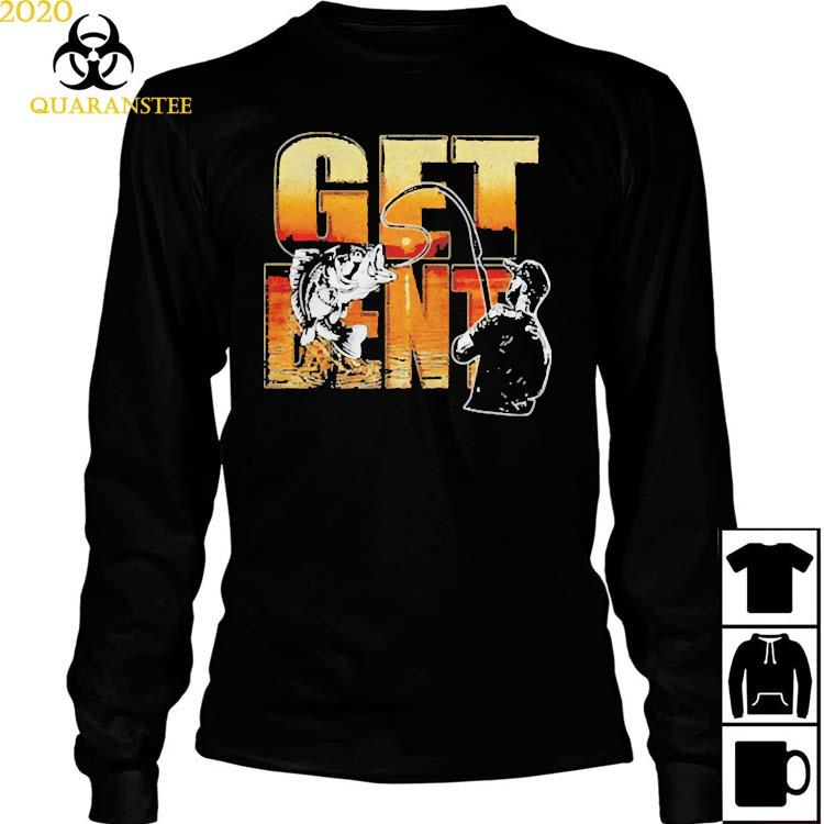Get Bent Fishing Shirt Long Sleeved