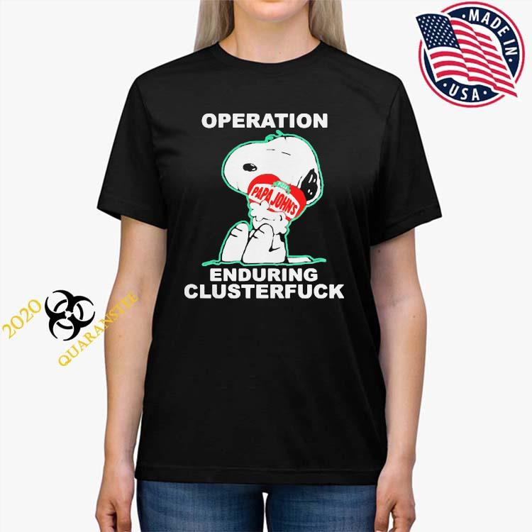 Operation Enduring Clusterfuck Snoopy Hug Pizza Papa Johns Shirt Ladies Tee