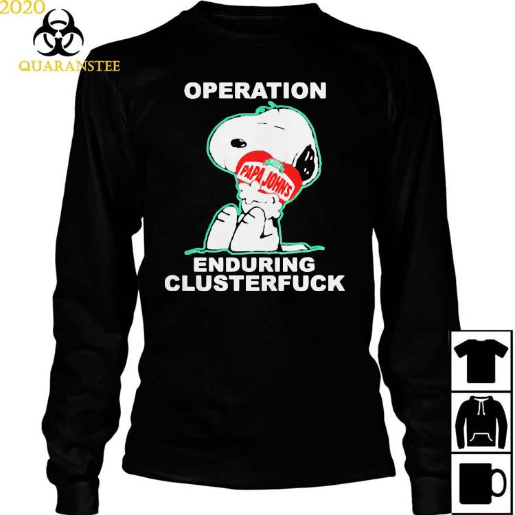 Operation Enduring Clusterfuck Snoopy Hug Pizza Papa Johns Shirt Long Sleeved