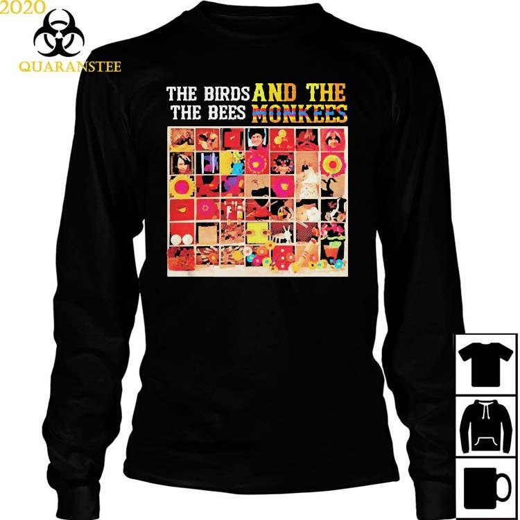 The Biros The Bees And The Monkees Shirt Long Sleeved