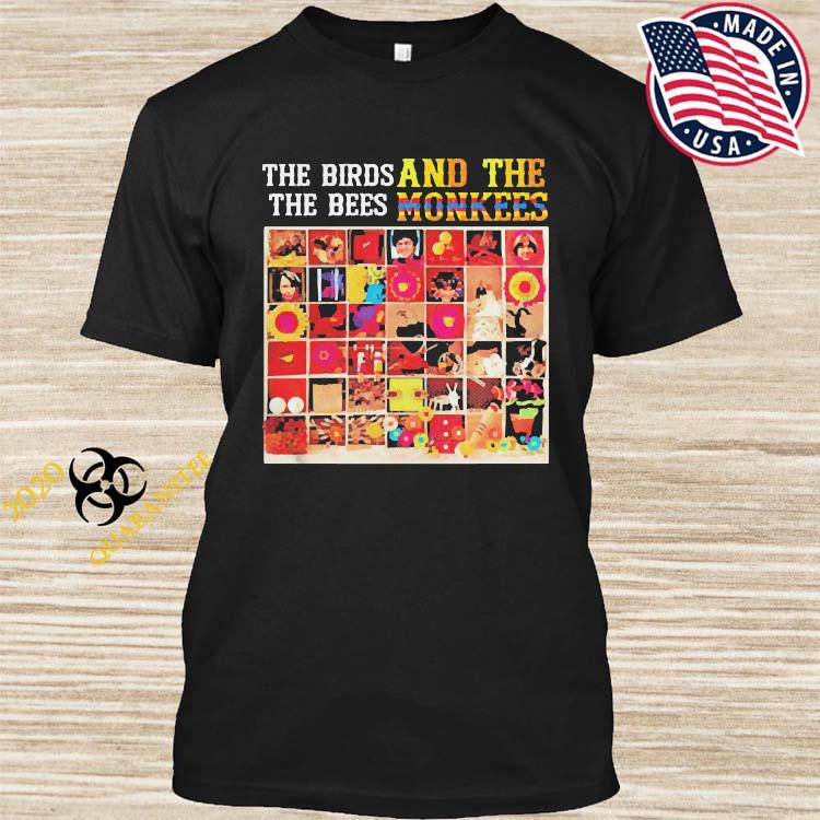The Biros The Bees And The Monkees Shirt