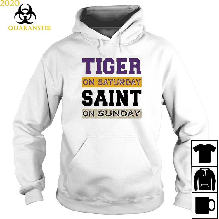 Tiger On Saturday Saint On Sunday Shirt Hoodie