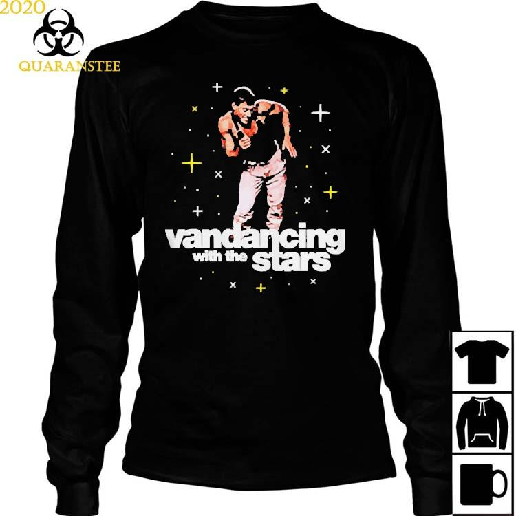 Vandancing With The Stars Shirt Long Sleeved