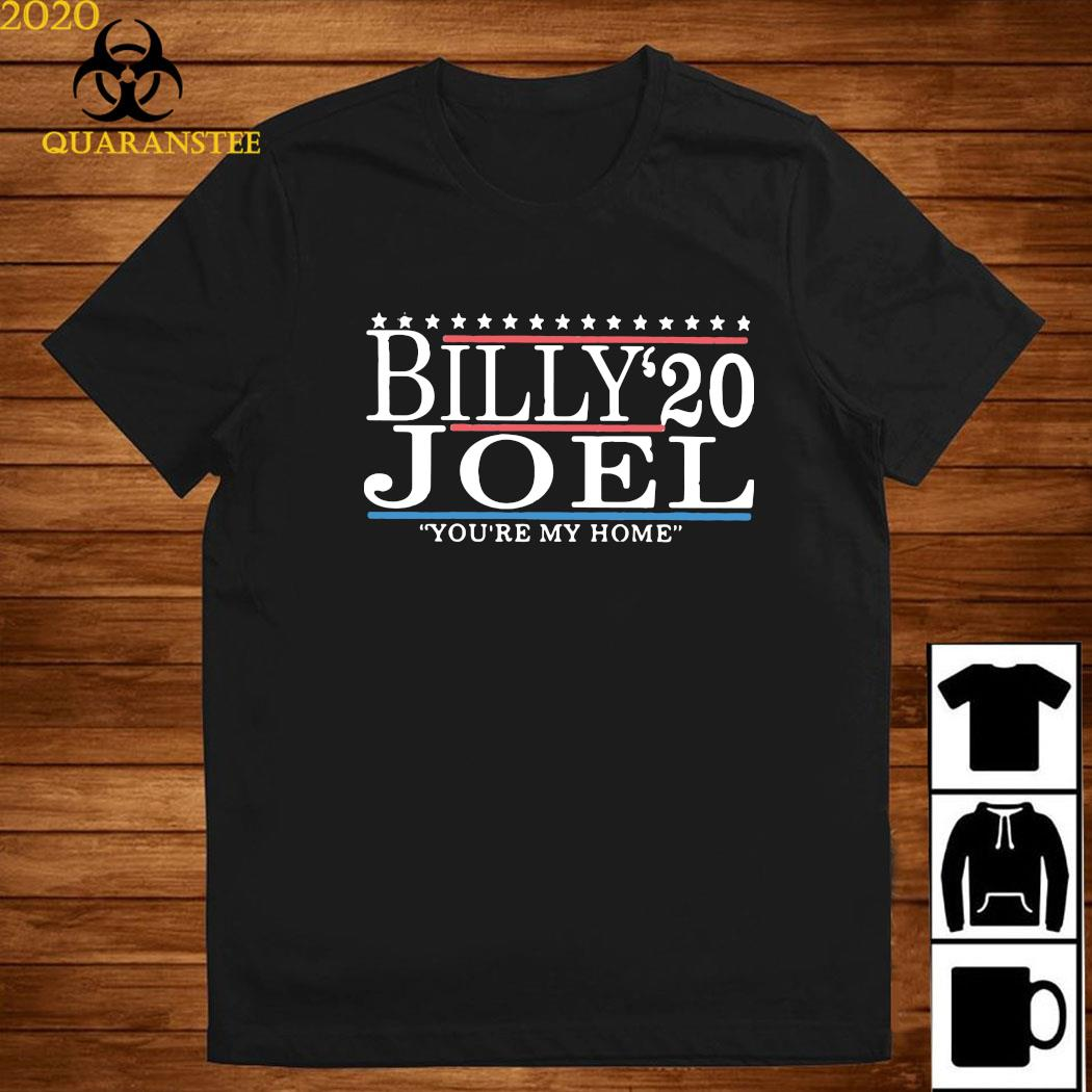 Billy Joel 2020 You're My Home Shirt