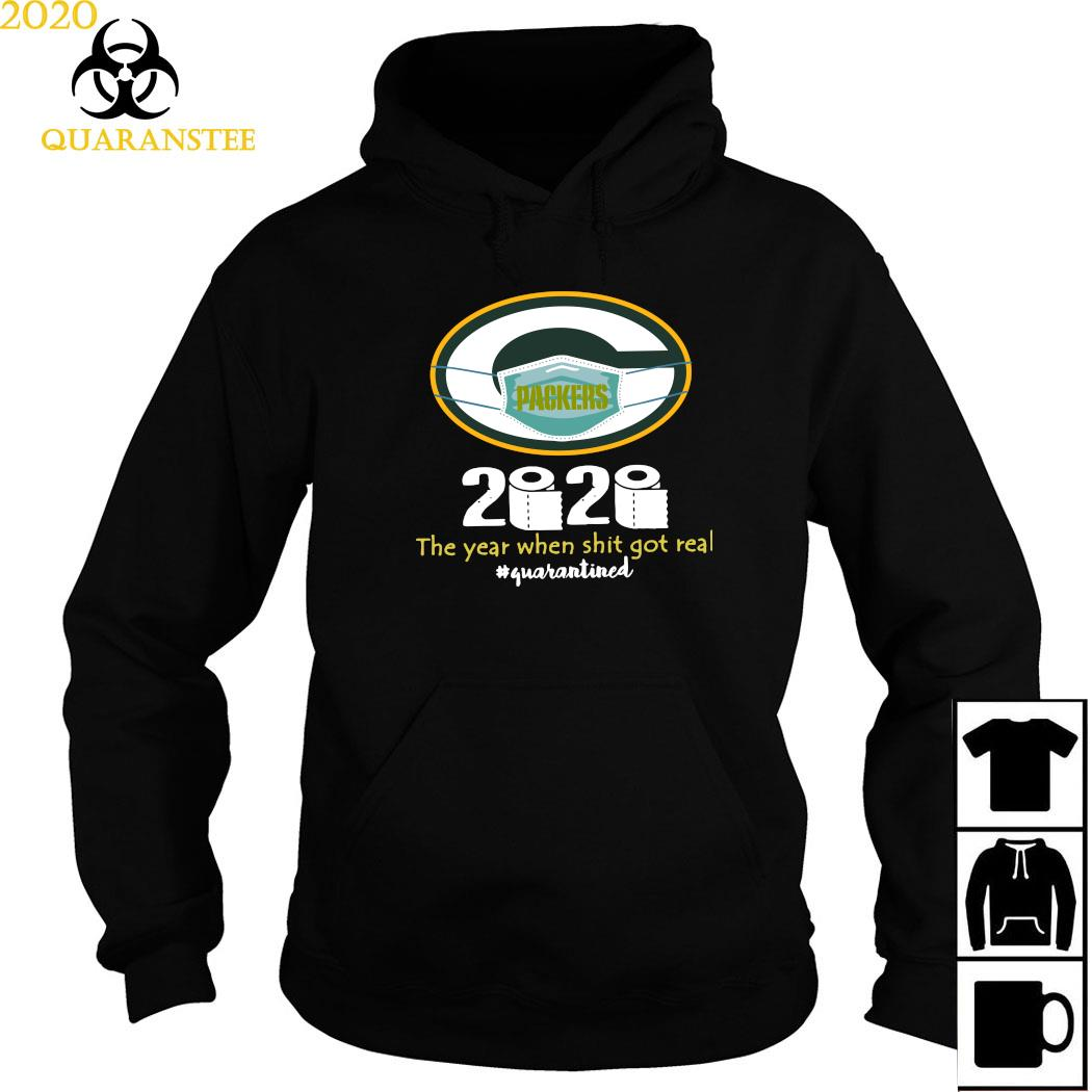 Green Bay Packers Mask 2020 The Year When Shit Got Real Quarantined Shirt Hoodie