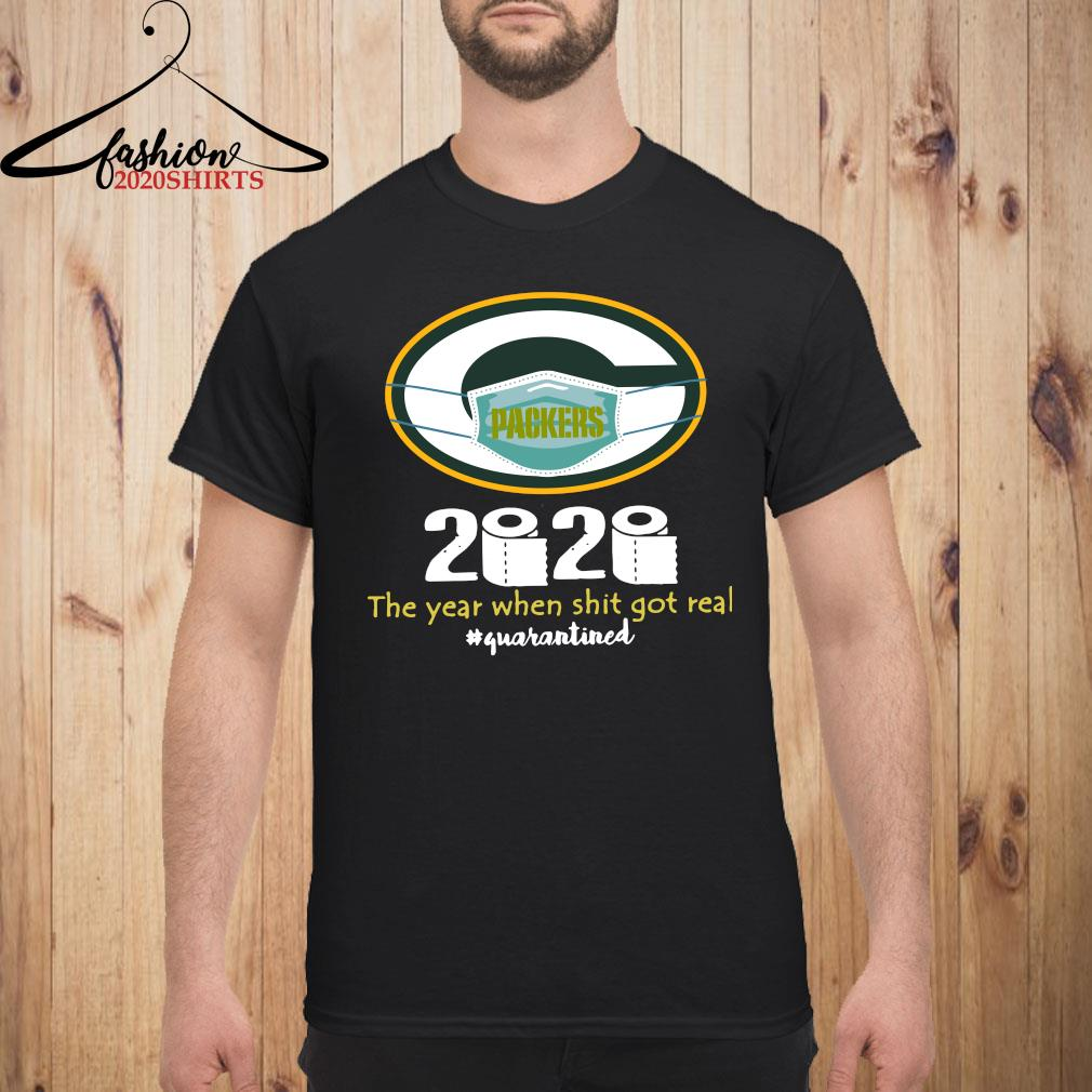 Green Bay Packers Mask 2020 The Year When Shit Got Real Quarantined Shirt