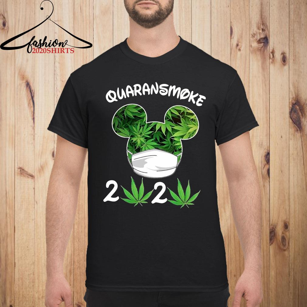Mickey Mouse Cannabis Quaransmoke 2020 Shirt