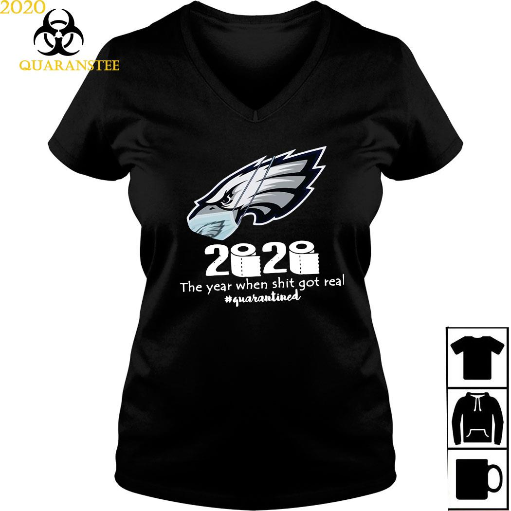 Philadelphia Eagles Mask 2020 The Year When Shit Got Real Quarantined Shirt Ladies V-neck