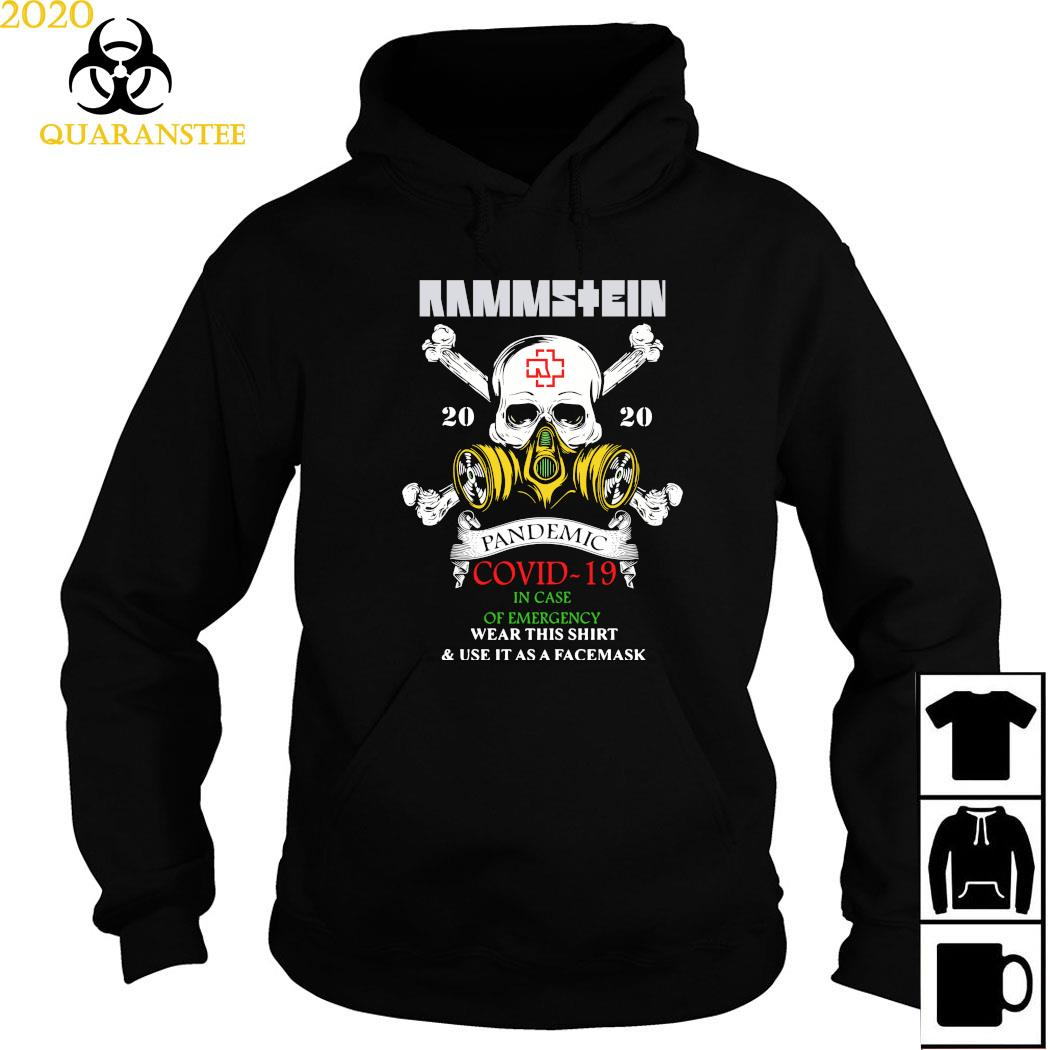Rammstein Pandemic Covid-19 In Case Of Emergency Wear This Shirt Hoodie