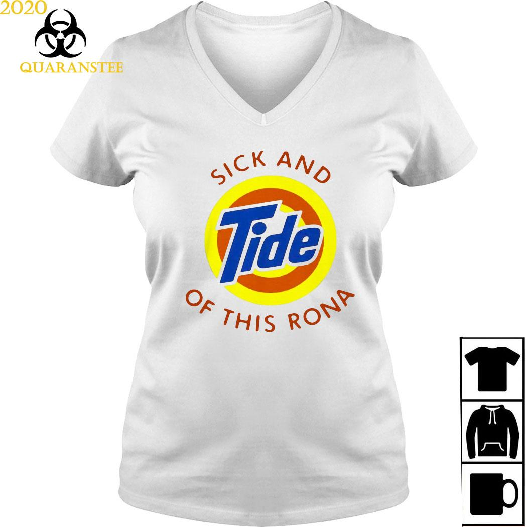 Sick And Tide Of This Rona Shirt Ladies V-neck