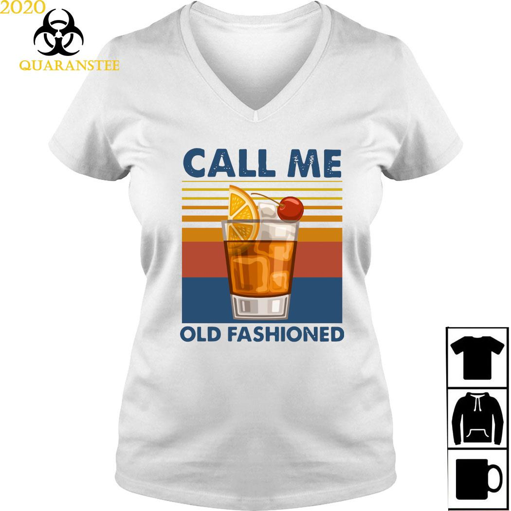 Wine Call Me Old Fashioned Vintage Shirt Ladies V-neck