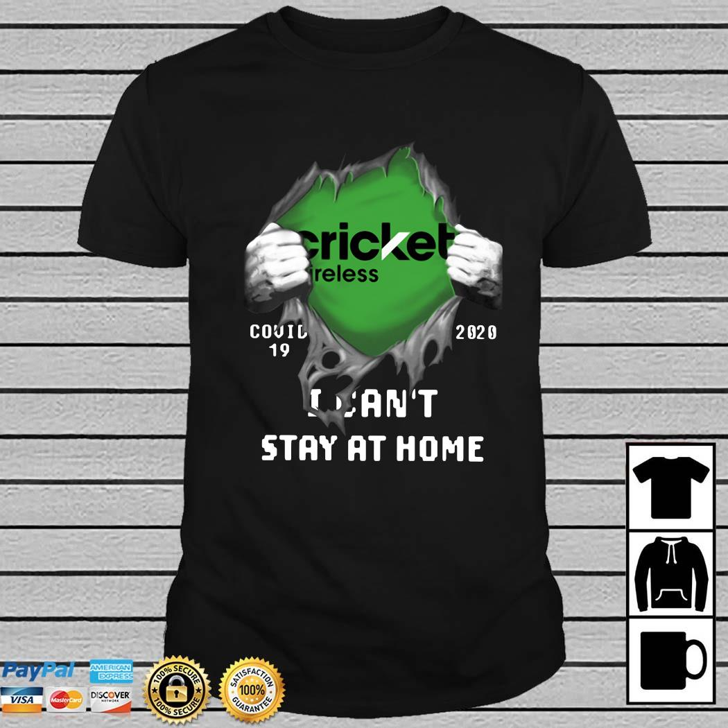 Cricket Wireless Inside Me Covid-19 2020 I Can't Stay At Home Shirt