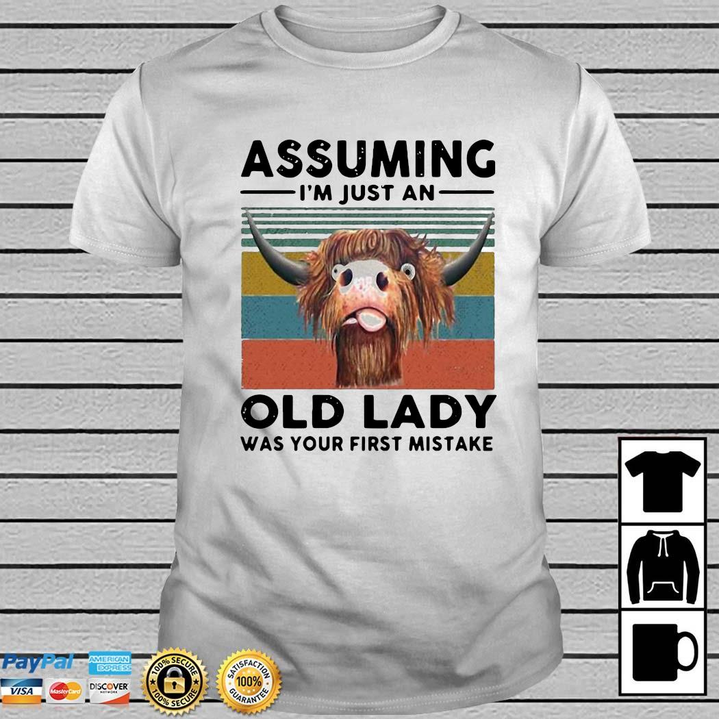 Farmer Cow Assuming I'm Just An Old Lady Was Your First Mistake Vintage Shirt