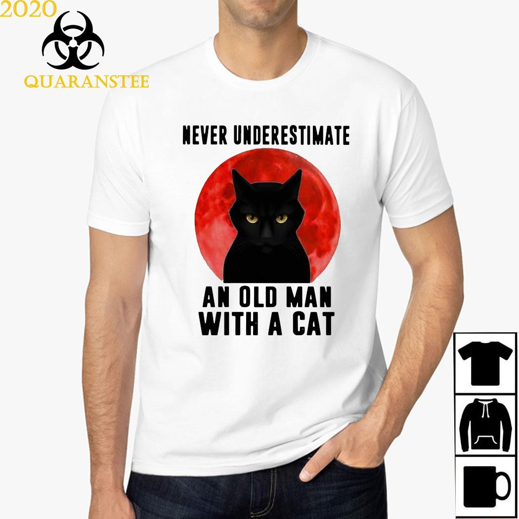 Never Underestimate An Old Man With A Cat Moonlight Shirt