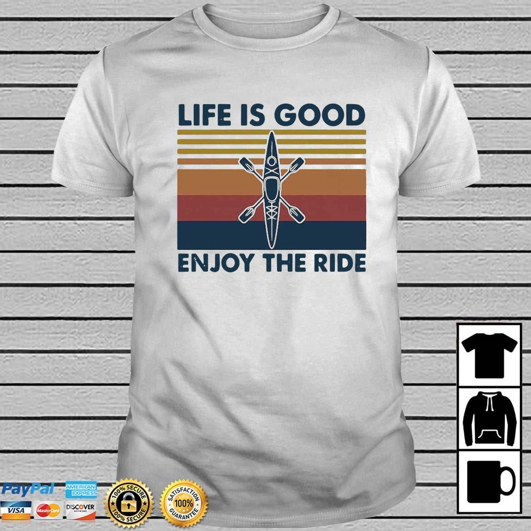 Rowing Life Is Good Enjoy The Ride Vintage Shirt