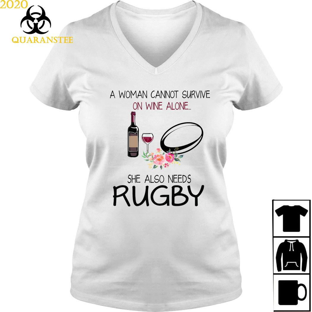 A Woman Cannot Survive On Wine And Alone She Also Needs Rugby Shirt Ladies V-neck