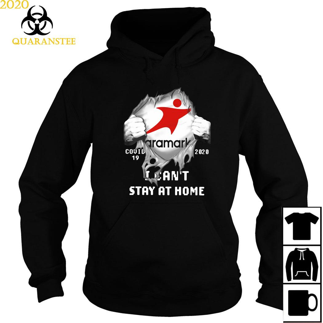 Aramark Inside Me Covid-19 2020 I Can't Stay At Home Shirt Hoodie