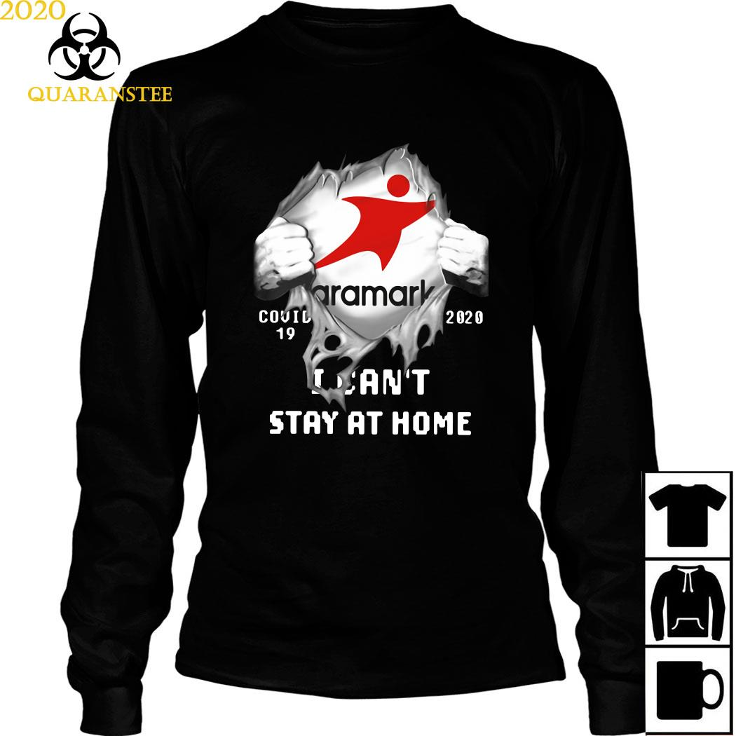Aramark Inside Me Covid-19 2020 I Can't Stay At Home Shirt Long Sleeved