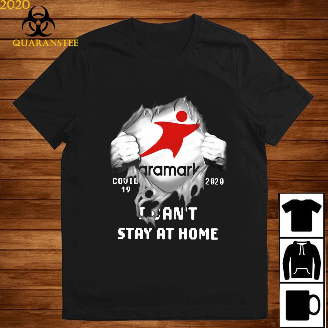 Aramark Inside Me Covid-19 2020 I Can't Stay At Home Shirt