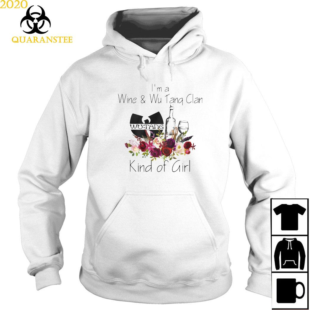 I'm A Wine And Wu Tang Clan Kind Of Girl Shirt Hoodie