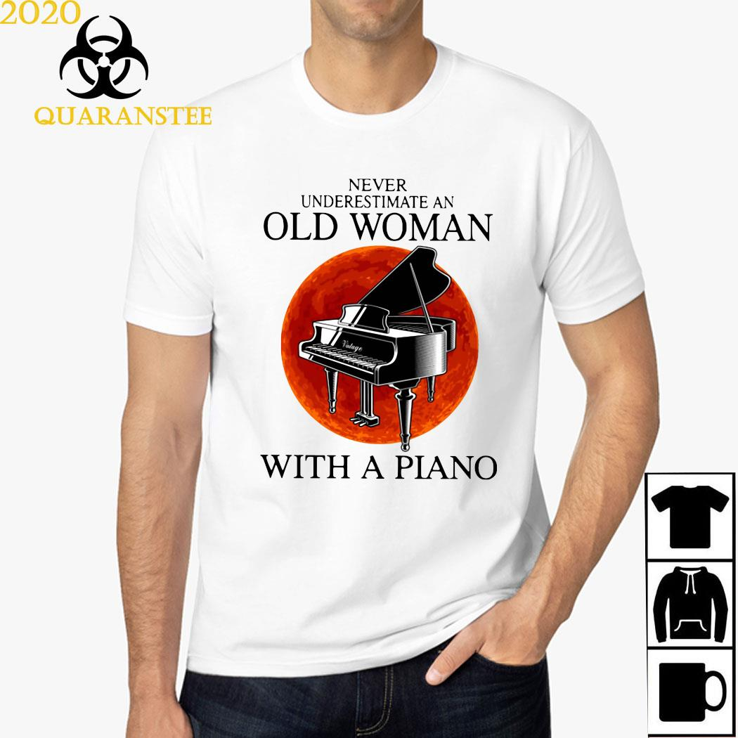 Never Underestimate Old Woman With A Piano Shirt