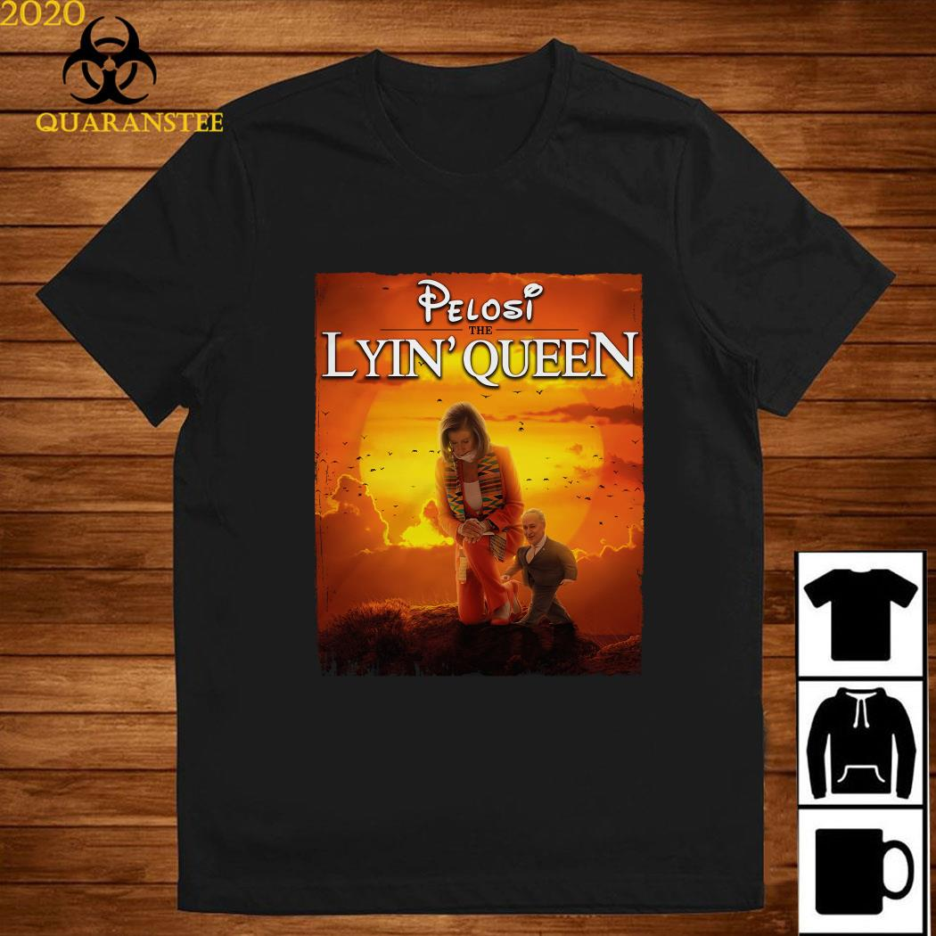 Pelosi The Lyin' Queen Shirt