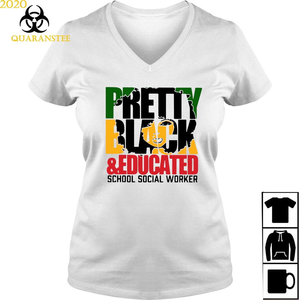 Pretty Black And Educated School Social Worker Shirt Ladies V-neck
