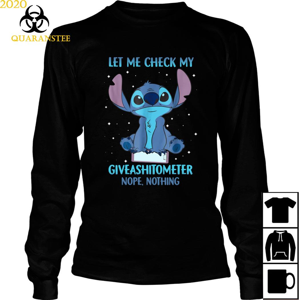 Stitch Let Me Check My Giveashitometter Nope Nothing Shirt Long Sleeved