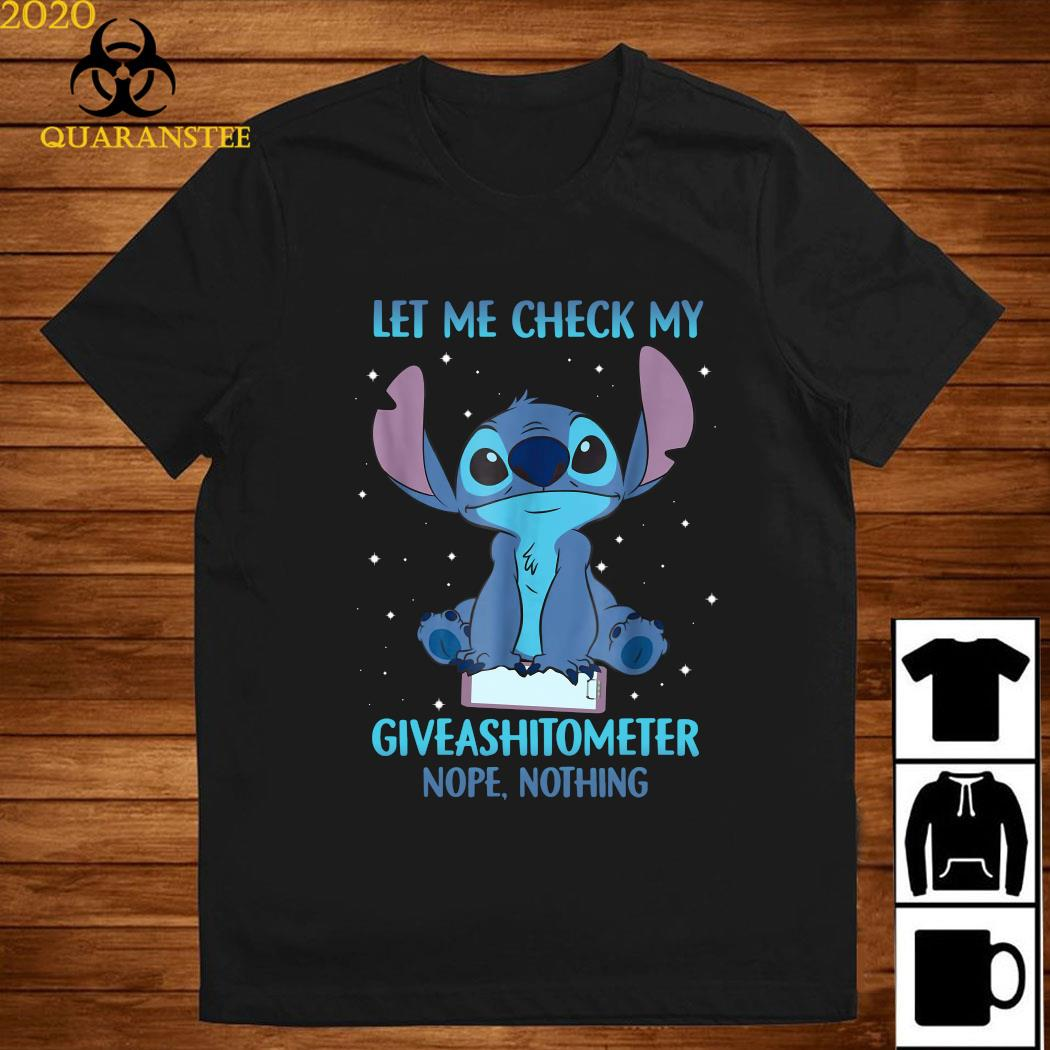 Stitch Let Me Check My Giveashitometter Nope Nothing Shirt