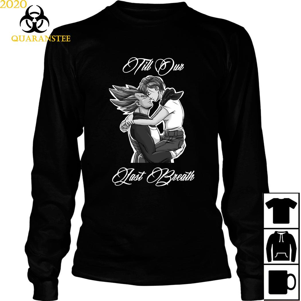 Vegeta And Bulma Till Our Last Breath Shirt Long Sleeved