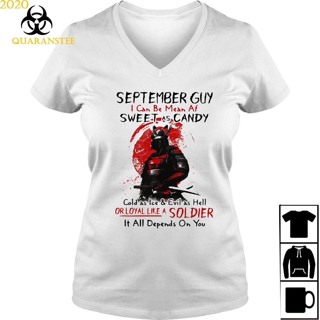 Samurai September Guy I Can Be Mean Af Sweet As Candy Cold As Ice Shirt Ladies V-neck