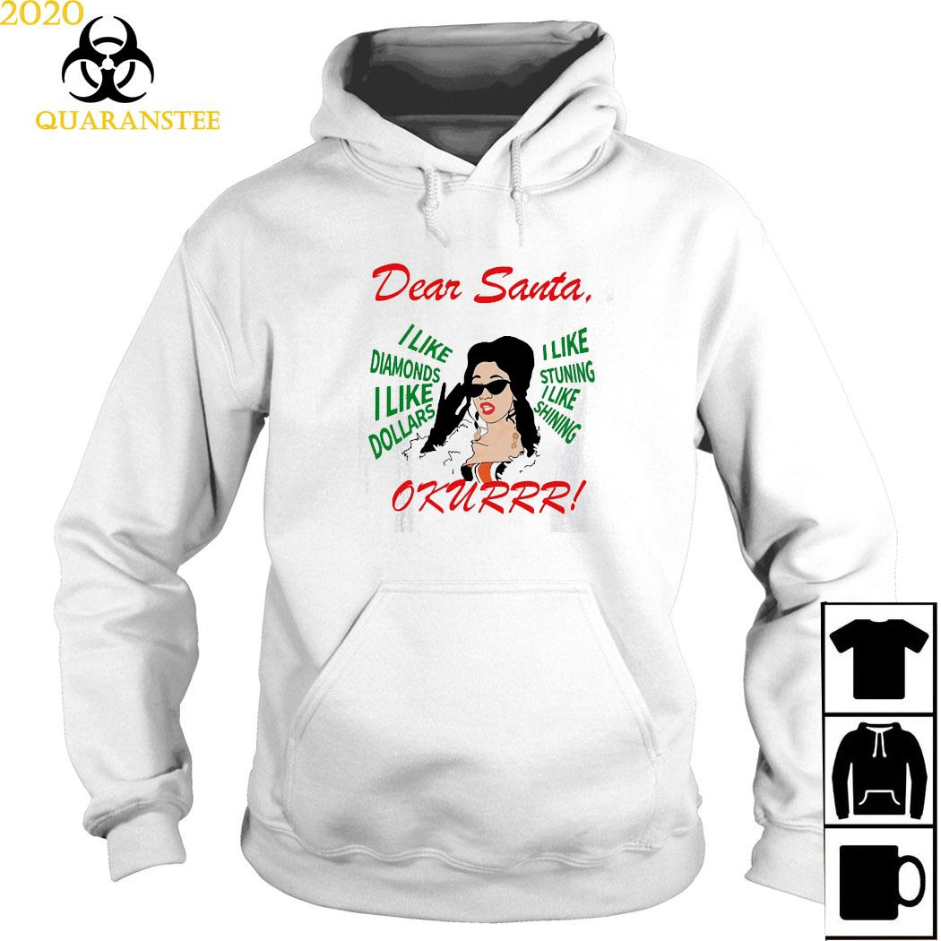 Cardi B Dear Santa I Like Diamonds I Like Dollars Shirt Hoodie