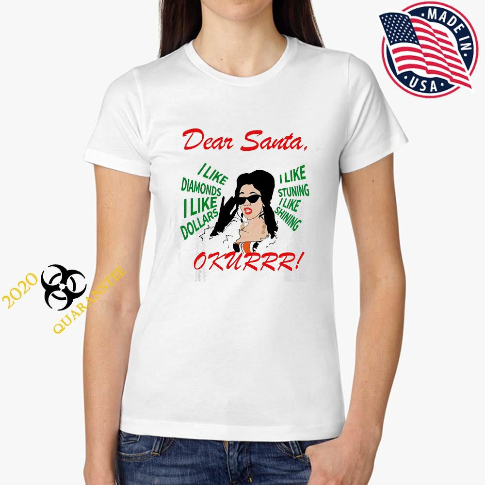 Cardi B Dear Santa I Like Diamonds I Like Dollars Shirt Ladies Tee