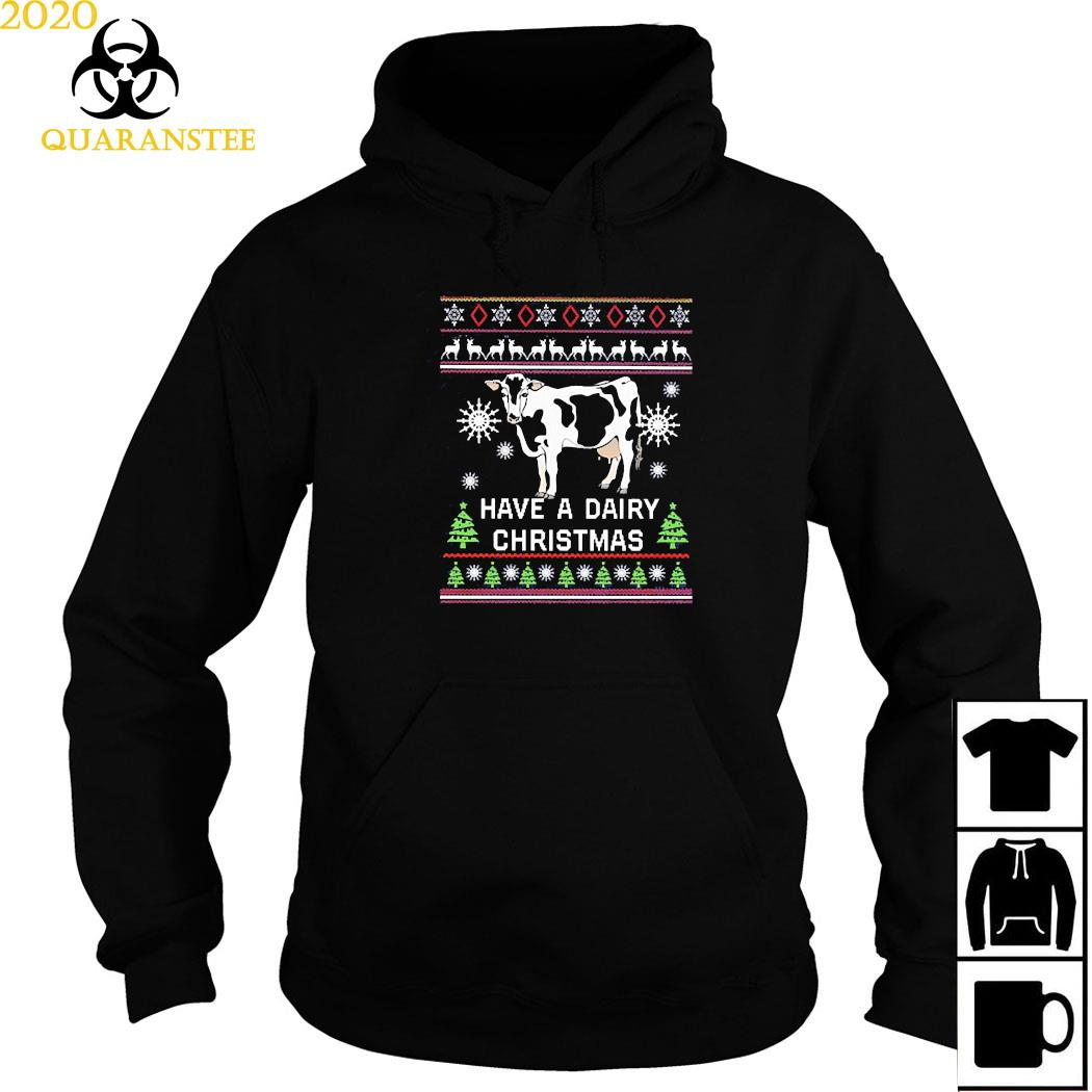Have A Dairy Christmas Cow Shirt Hoodie