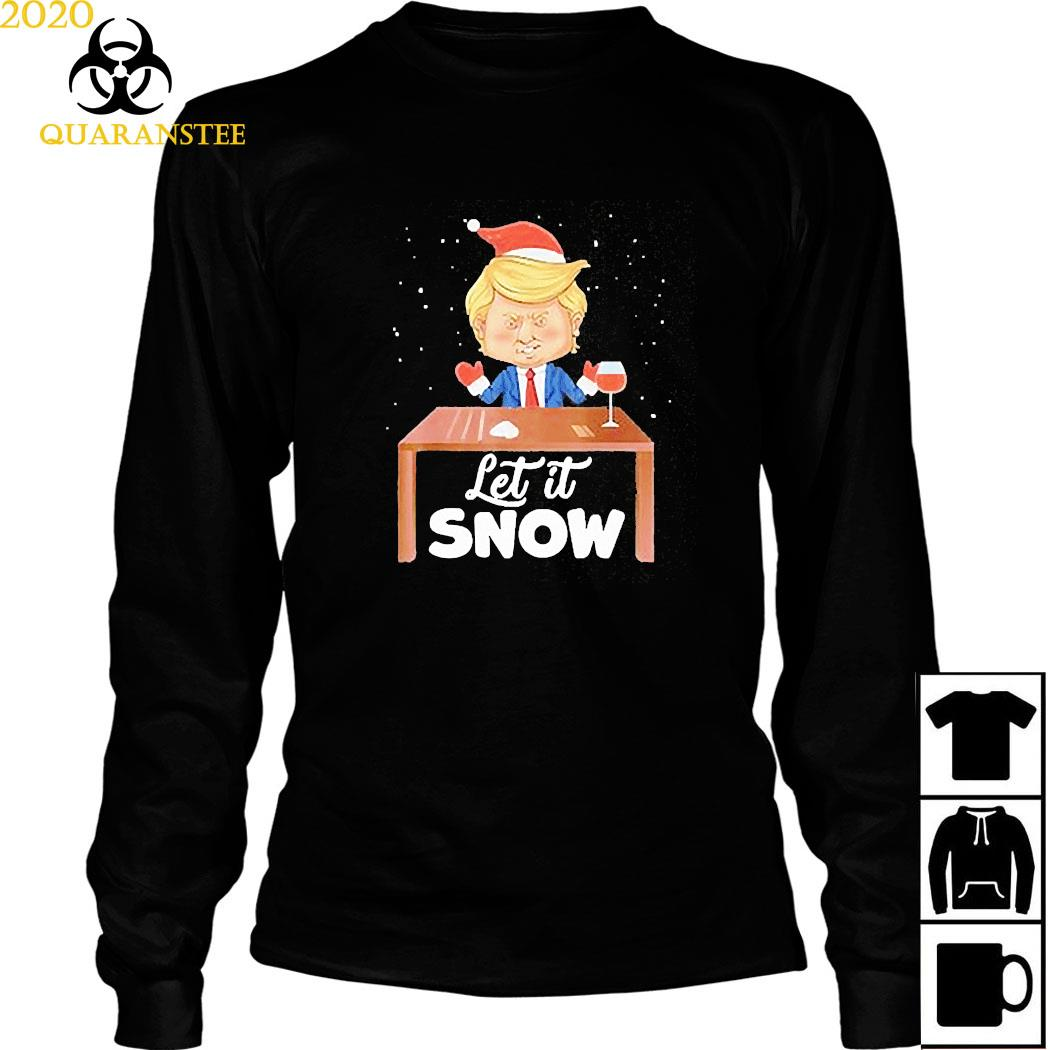 Let It Snow Trump Cocaine Xmas Ugly Christmas Shirt Long Sleeved
