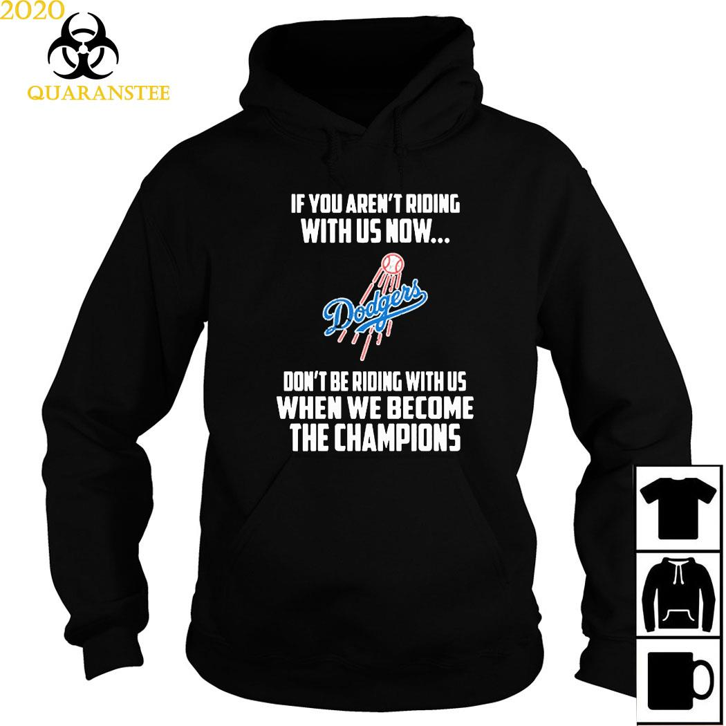 MLB Los Angeles Dodgers Baseball We Become The Champions Shirt Hoodie
