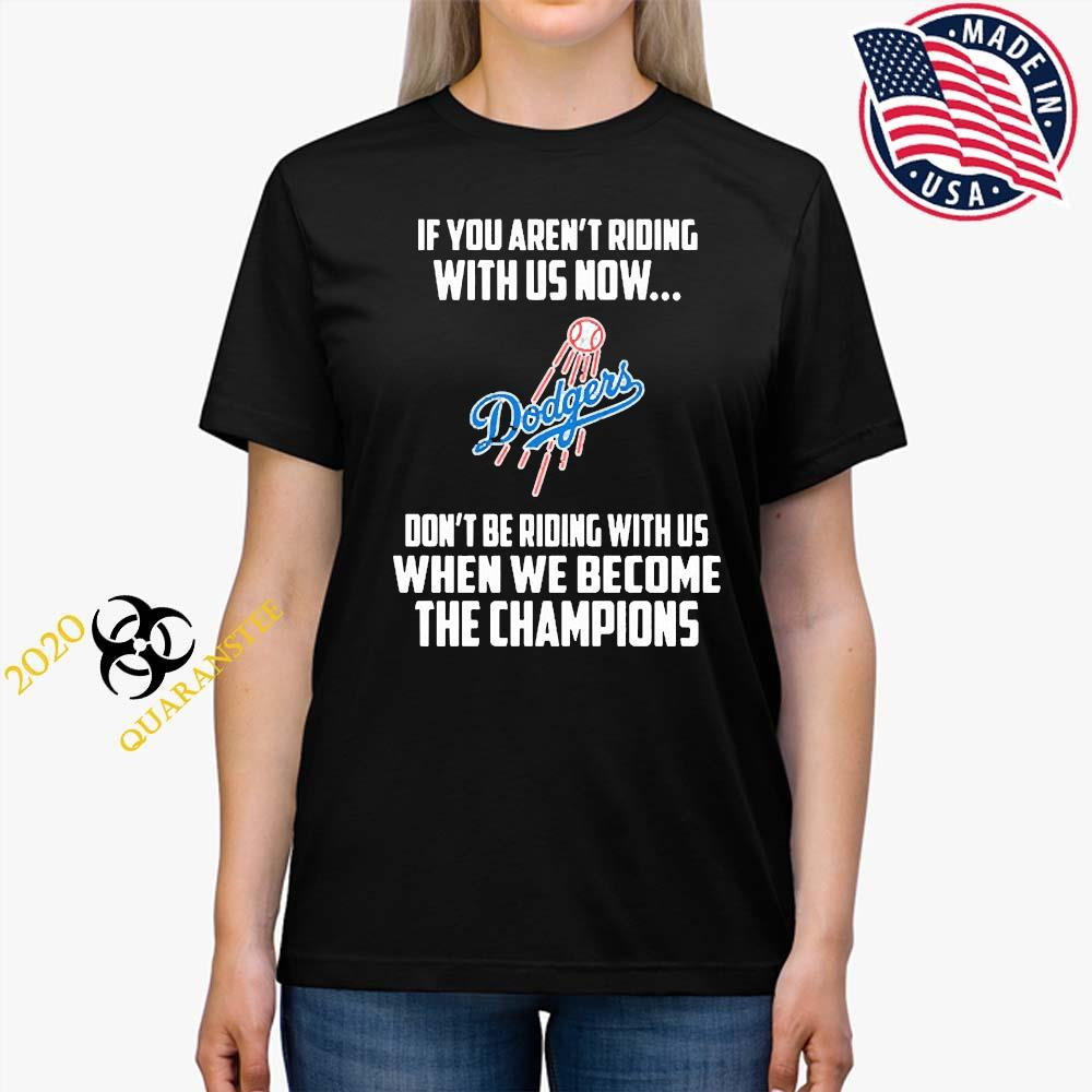 MLB Los Angeles Dodgers Baseball We Become The Champions Shirt Ladies Tee