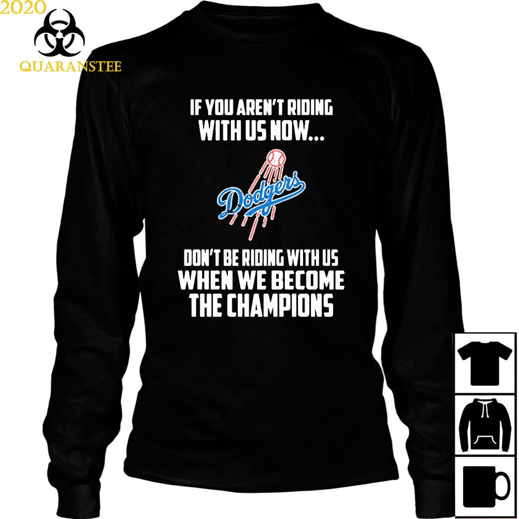 MLB Los Angeles Dodgers Baseball We Become The Champions Shirt Long Sleeved