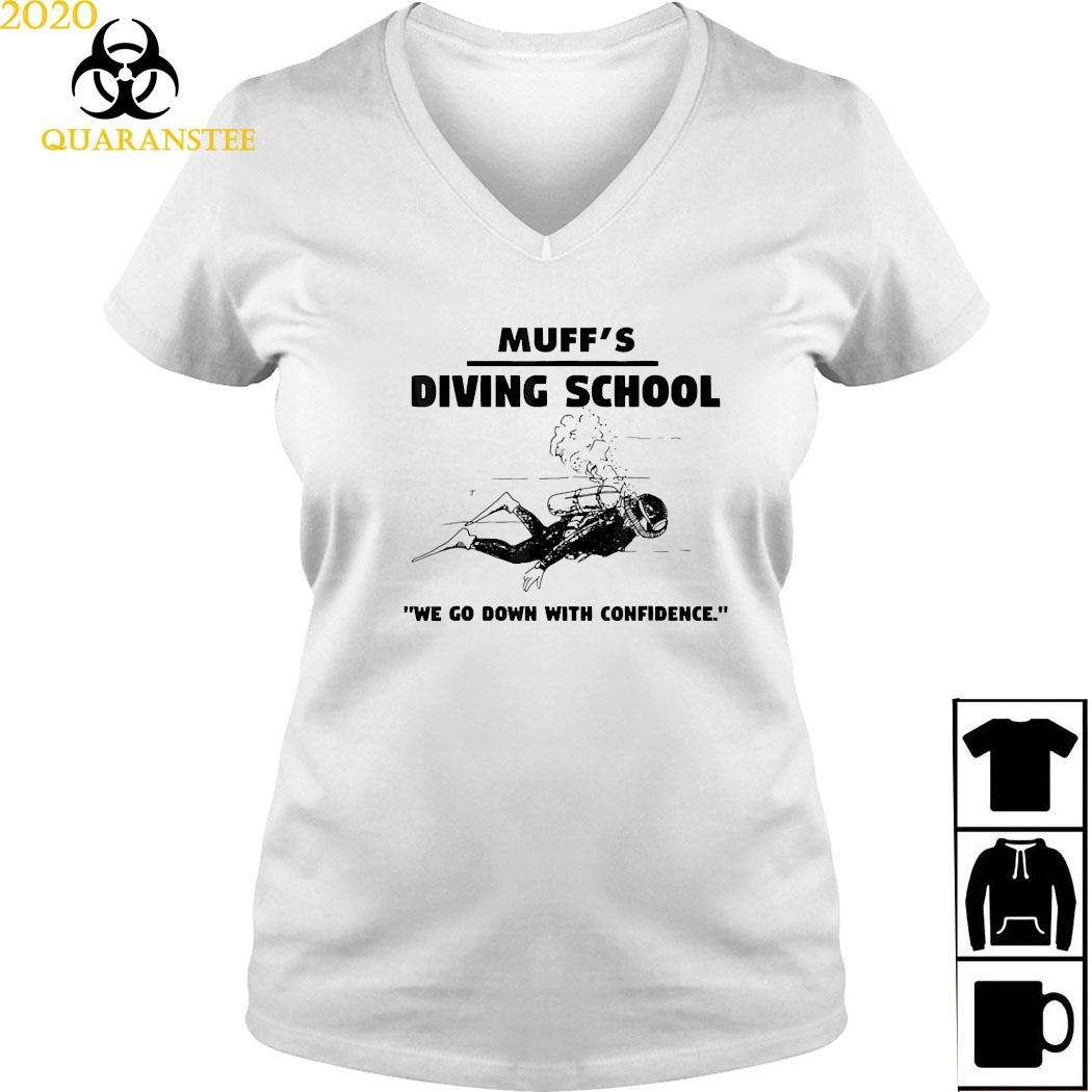 Muffs Diving School We Go Down With Confidence Shirt Ladies V-neck