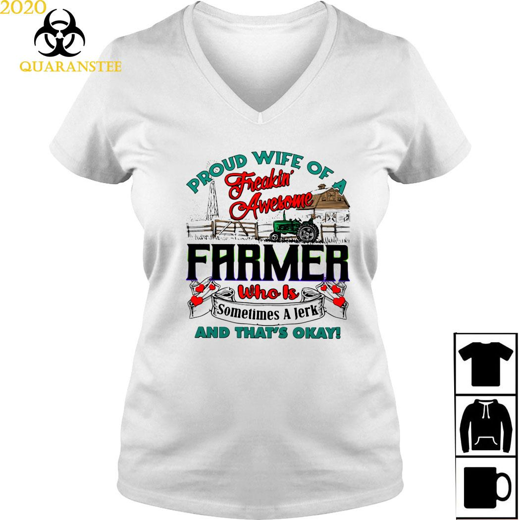 Proud Wife Of A Freaking Awesome Farmer Who Is Sometimes A Jerk And That's Okay Shirt Ladies V-neck