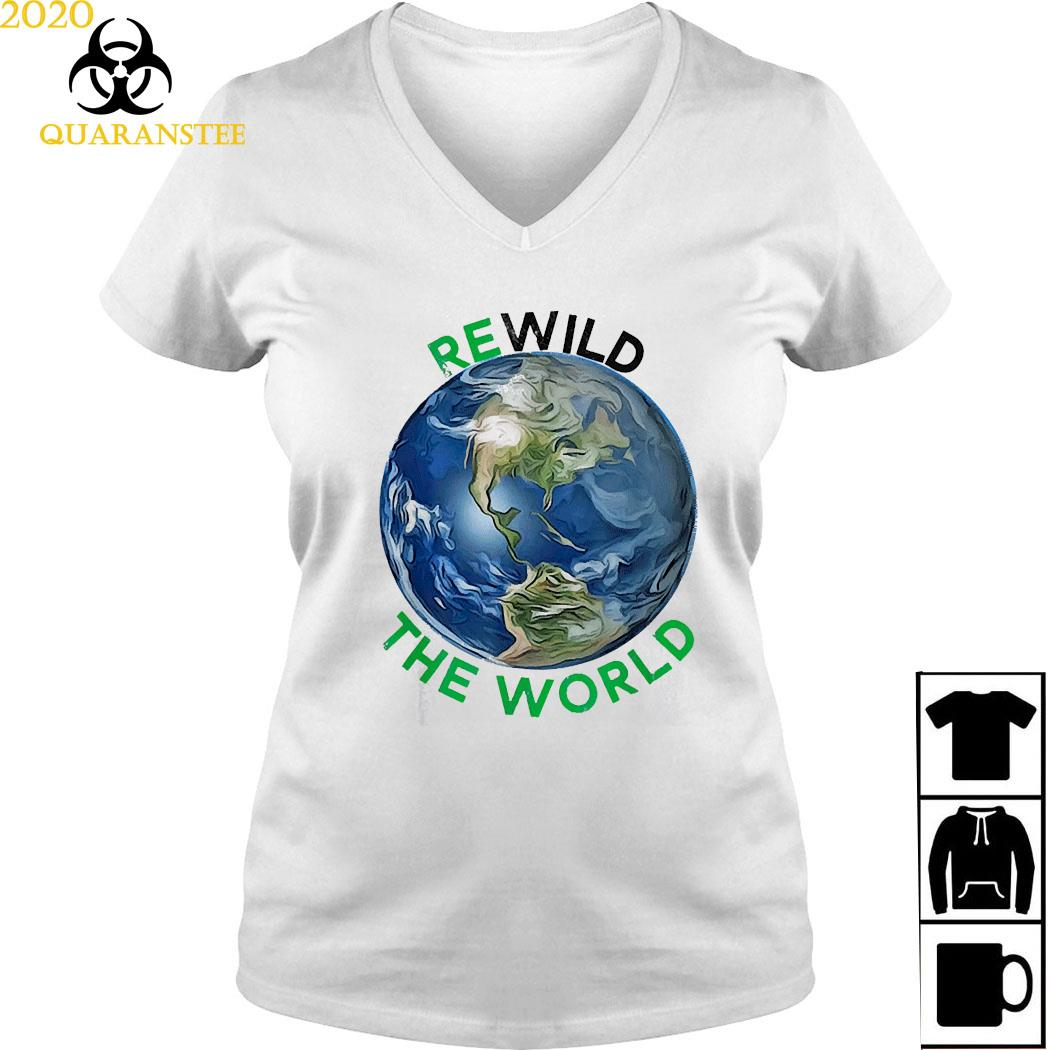Rewild The World Save Planet Save Mother Earth Day Shirt Ladies V-neck