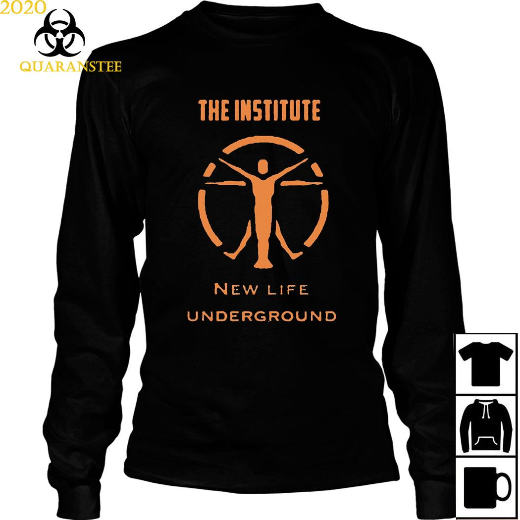 The Institute New Life Underground Shirt Long Sleeved