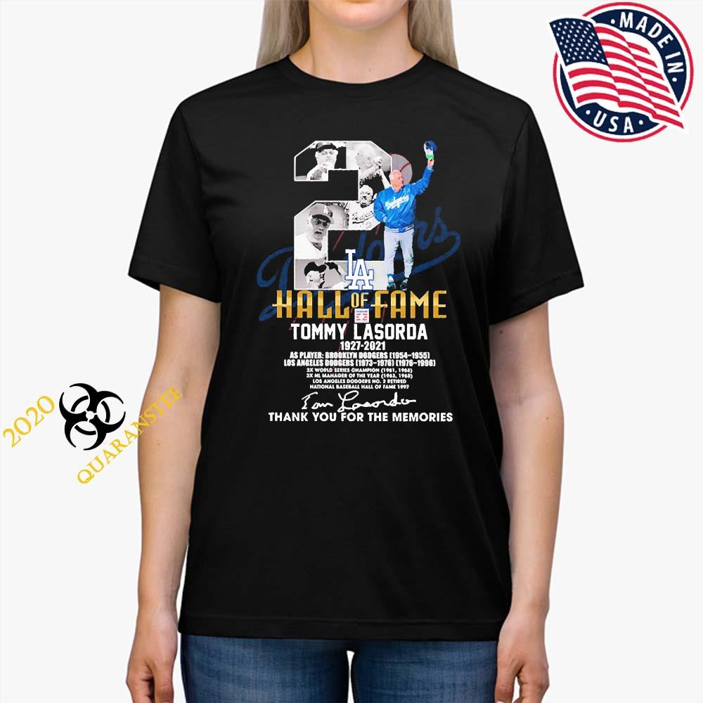 2 Hall Of Fame Tommy Lasorda 1927 2021 Thank You For The Memories Signature Shirt Ladies Tee