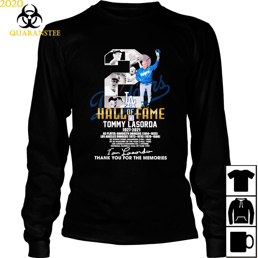 2 Hall Of Fame Tommy Lasorda 1927 2021 Thank You For The Memories Signature Shirt Long Sleeved