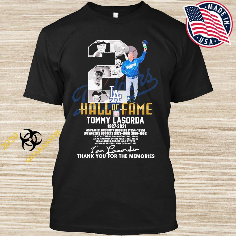 2 Hall Of Fame Tommy Lasorda 1927 2021 Thank You For The Memories Signature Shirt