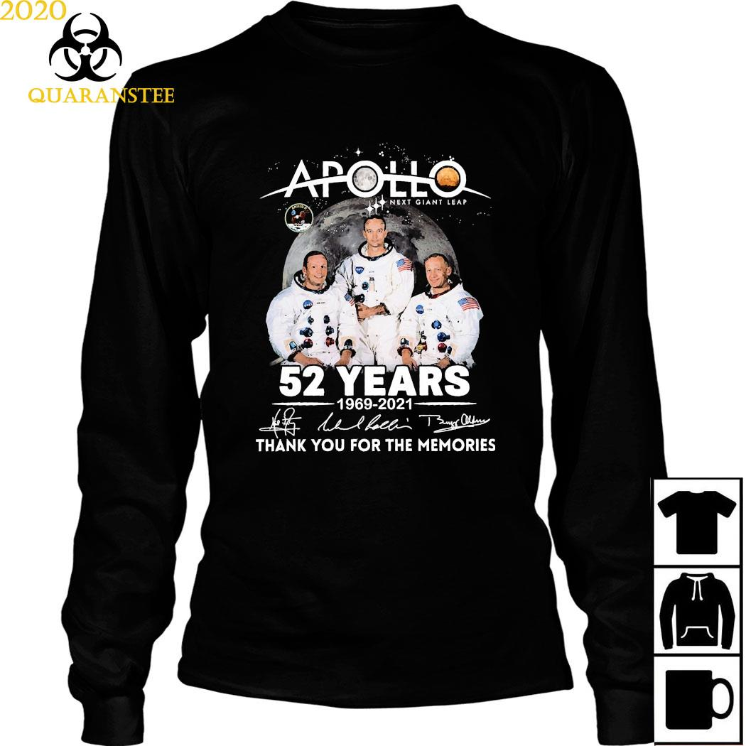 Apollo Next Giant Leap 52 Years 1969 2021 Thank You For The Memories Signatures Shirt Long Sleeved