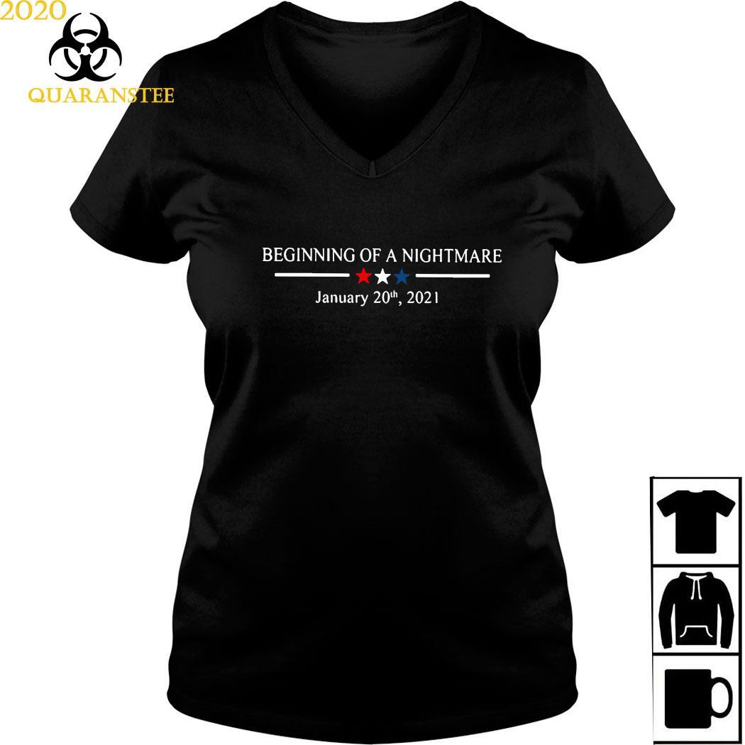 Beginning Of A Nightmare January 20th 2021 Shirt Ladies V-neck