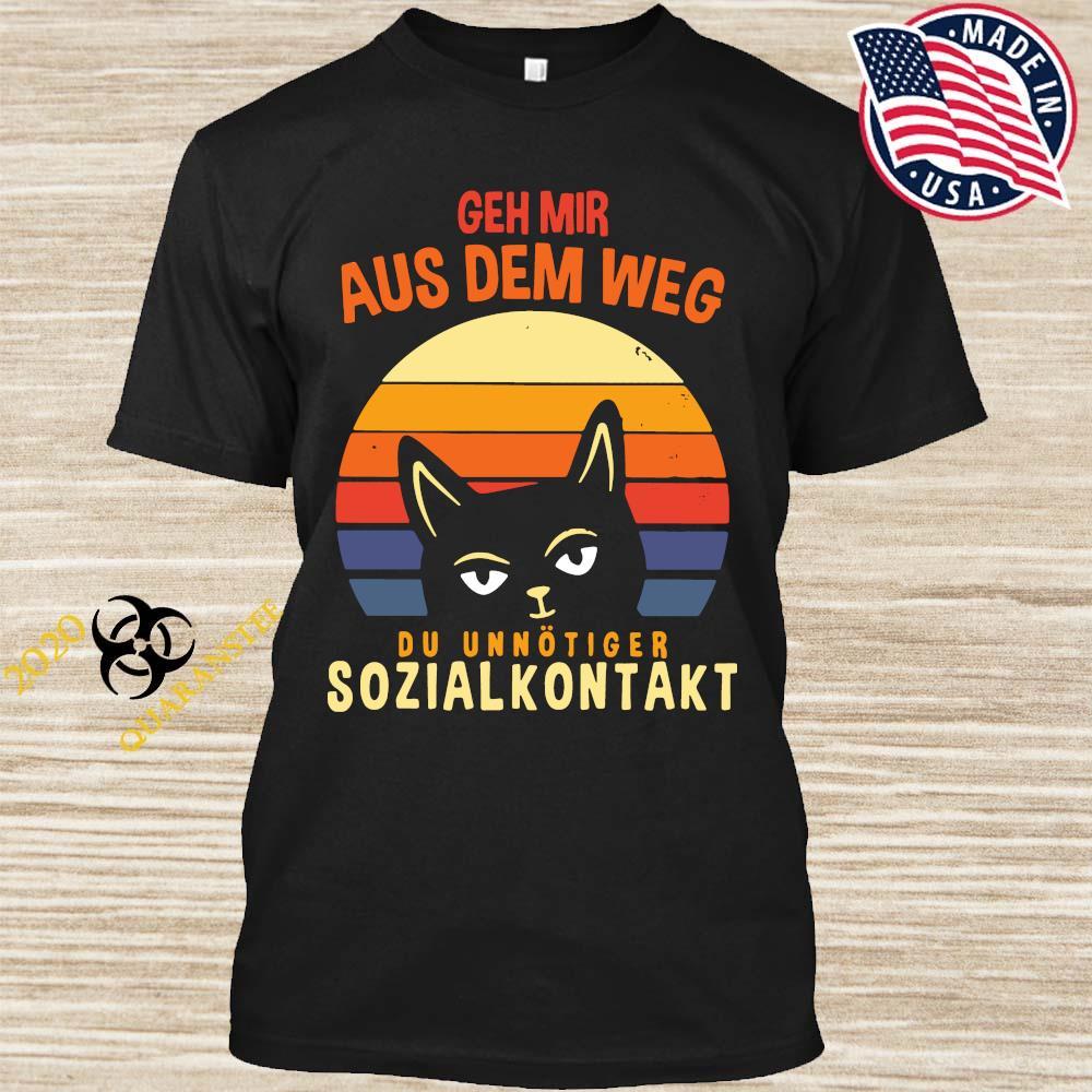 Cat Geh Mir Aus Dem Weg Du Unnötiger Sozialkontakt Shirt