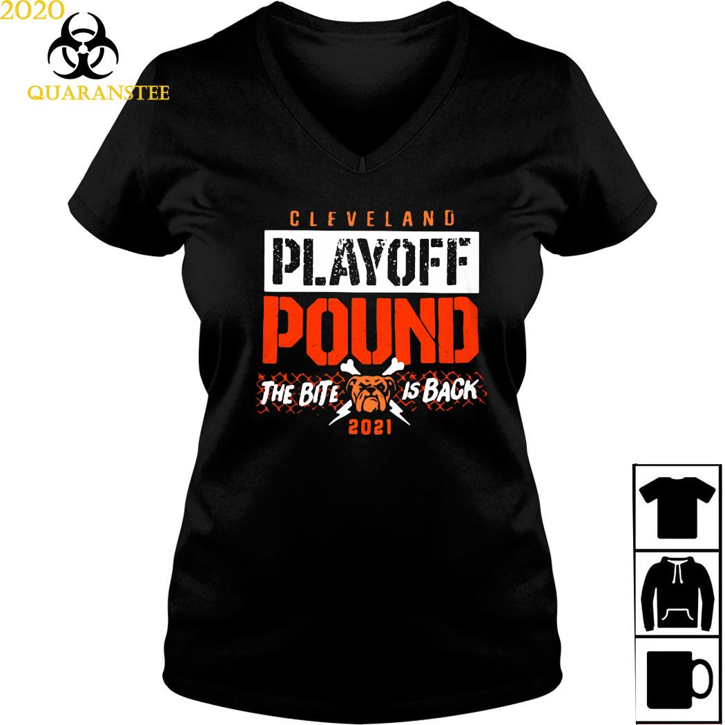 Cleveland Playoff Pound The Bite Is Back 2021 Shirt Ladies V-neck