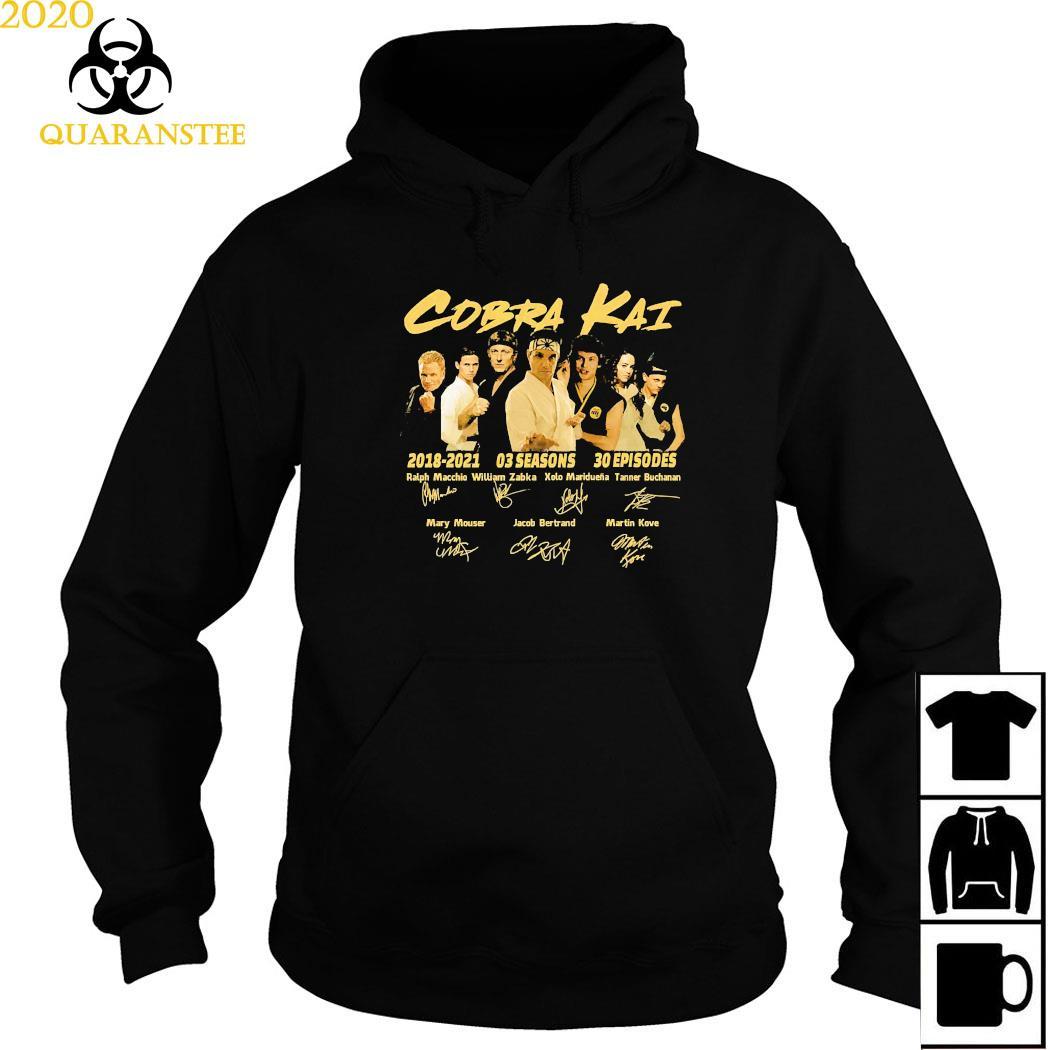 Cobra Kai 2018 2021 03 Seasons 30 Episodes Signatures Shirt Hoodie